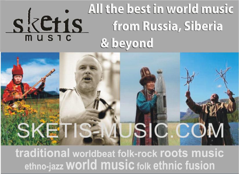Sketis Music Records : La world music russo-asiatique monte au créneau