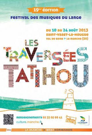 Les Traversées Tatihou 2013 – Festival des Musiques du Large