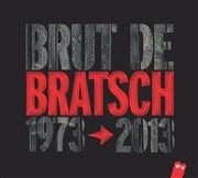 BRATSCH – Concert du 6 février 2014 à Paris