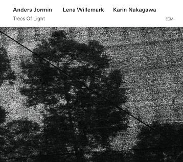 Anders JORMIN, Lena WILLEMARK, Karin NAKAGAWA – Trees of Light