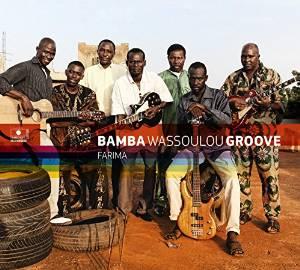 BAMBA WASSOULOU GROOVE – Farima