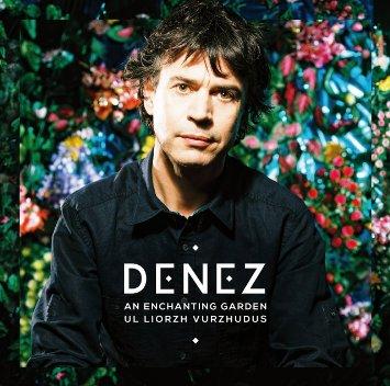DENEZ – An Enchanting Garden / Ul Liorzh Vurzhudus