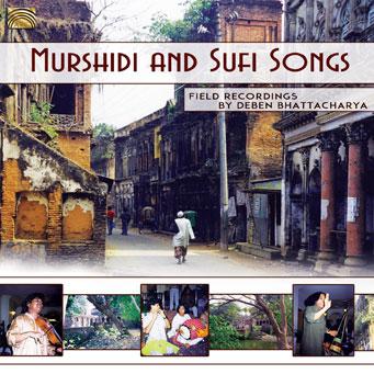 Murshidi and Sufi Songs – Field Recordings by Deben BHATTACHARYA
