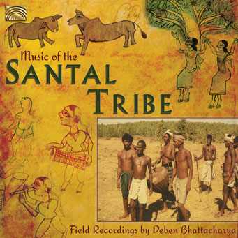 Music of the Santal Tribe – Field Recordings by Deben BHATTACHARYA