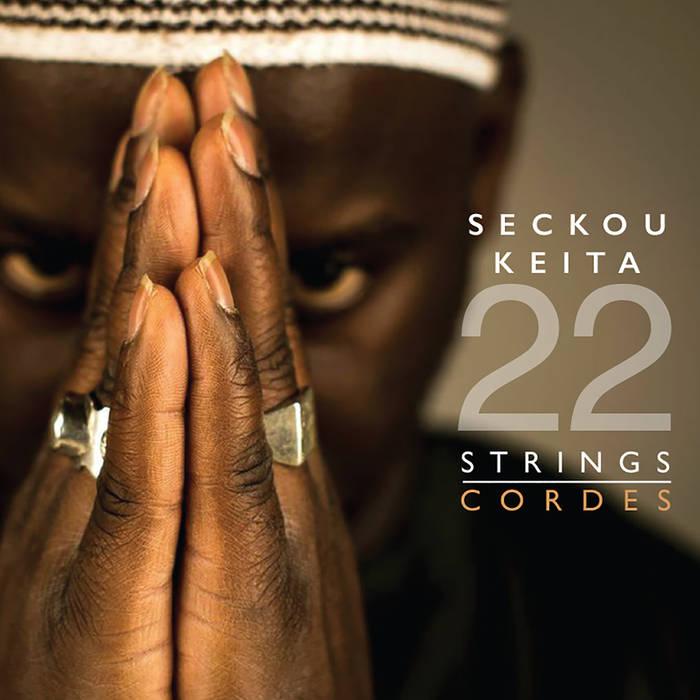 Seckou KEITA – 22 Strings