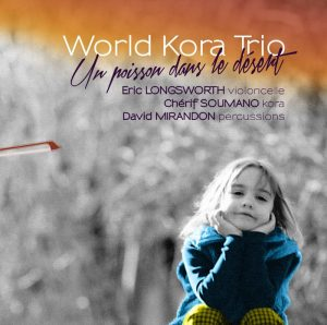 world-kora-trio-un-poisson-dans-le-desert