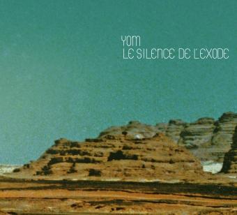 YOM – Le Silence de l'exode