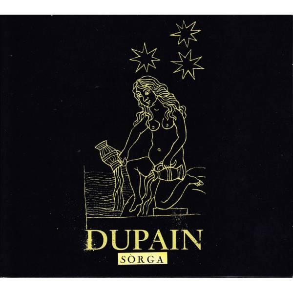 DUPAIN – Sòrga