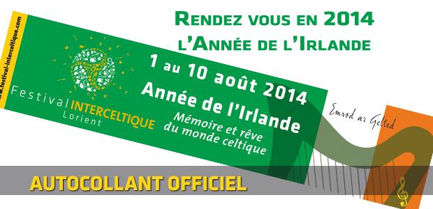 Festival Interceltique de Lorient 2014 : Année de l'Irlande