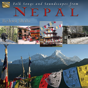 Bishwo SHAHI – Folk Songs and Soundscapes from Nepal