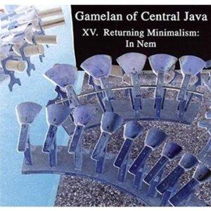 gamelan-of-central-java-vol-xv-returning-miminalism-in-nem