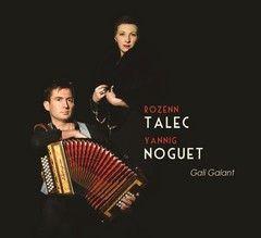 Rozenn TALEC / Yannig NOGUET – Gali Galant