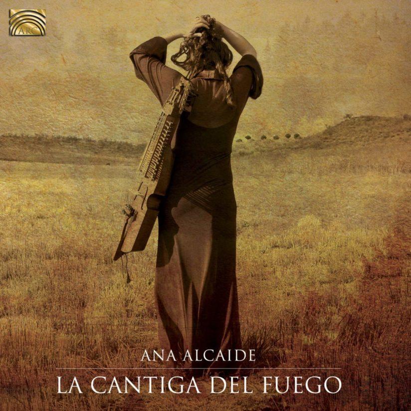 Ana ALCAIDE – La Cantiga Del Fuego