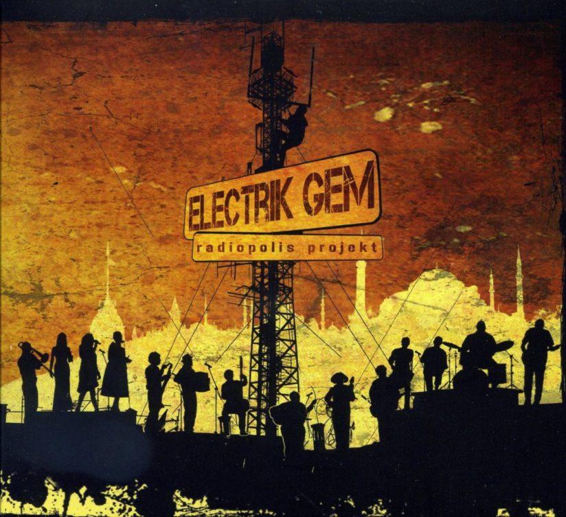 ELECTRIK GEM – Radiopolis Projekt
