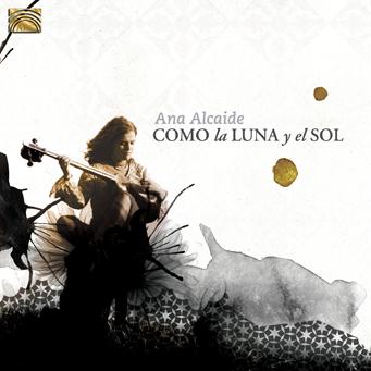 Ana ALCAIDE – Como la Luna y el Sol