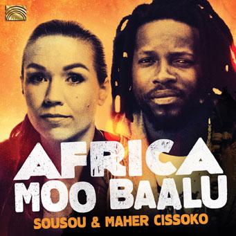 Africa : Sousou and Maher CISSOKO – Moo Baalu