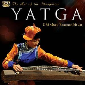 Chinbat BAASANKHUU – The Art of the Mongolian Yatga