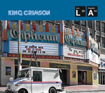KING CRIMSON – Live at The Orpheum