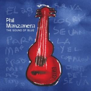 Phil MANZANERA – The Sound of Blue