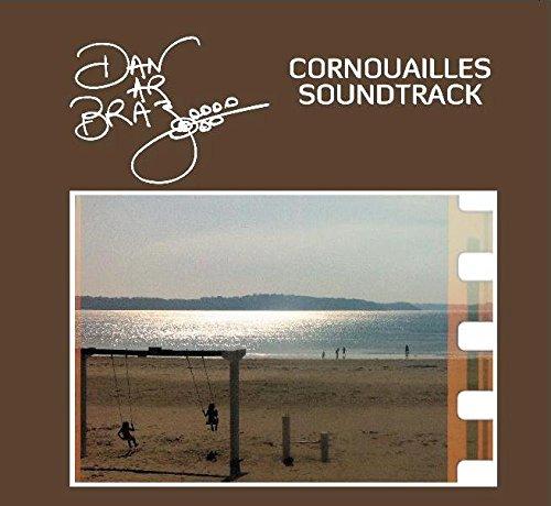 Dan AR BRAZ – Cornouailles Soundtrack