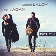 Didier LALOY et Kathy ADAM – Belem