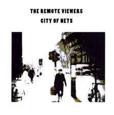 THE REMOTE VIEWERS – City of Nets – Crimeways – Pitfall