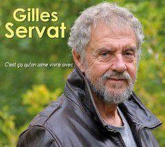 Gilles SERVAT – C'est ça qu'on aime vivre avec