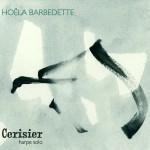 Hoëla BARBEDETTE – Cerisier