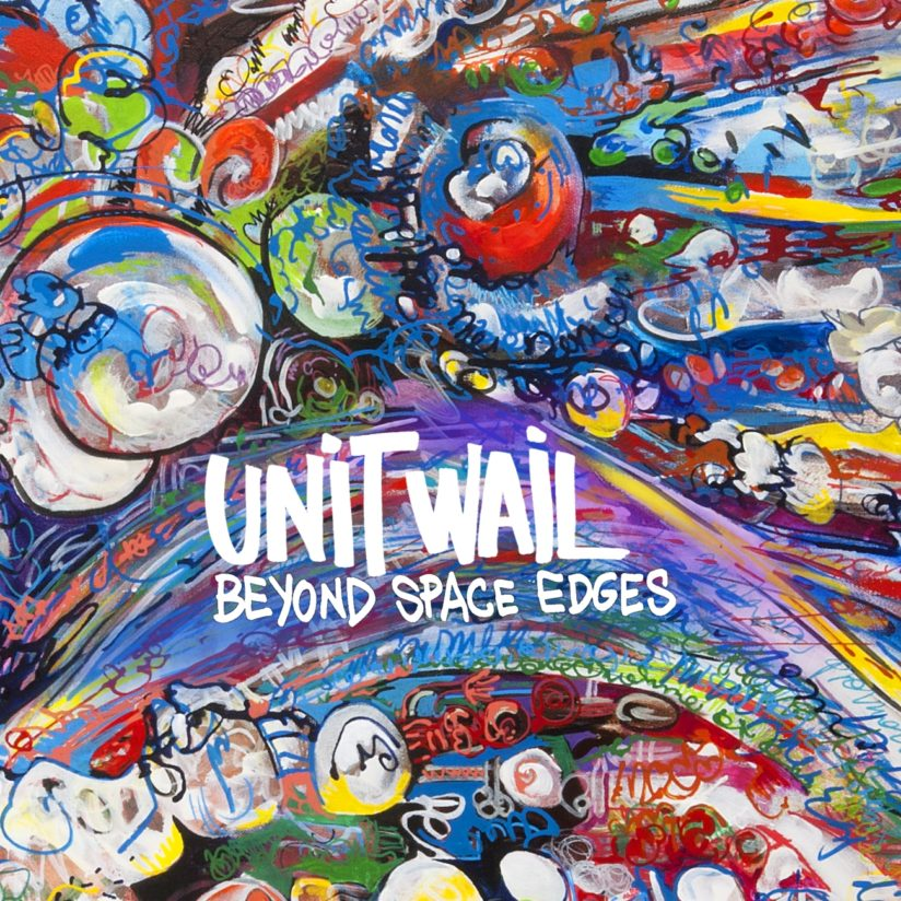 UNIT WAIL – Beyond Space Edges