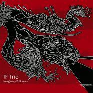 IF TRIO – Imaginary Folkores