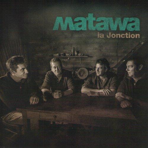 MATAWA – La Jonction