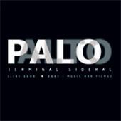PALO ALTO – Terminal Sidéral [Live 2005-2007 / Music and Film] CD + DVD