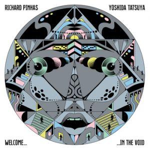 richard-pinhas-yoshida-tatsuya-welcome-in-the-void