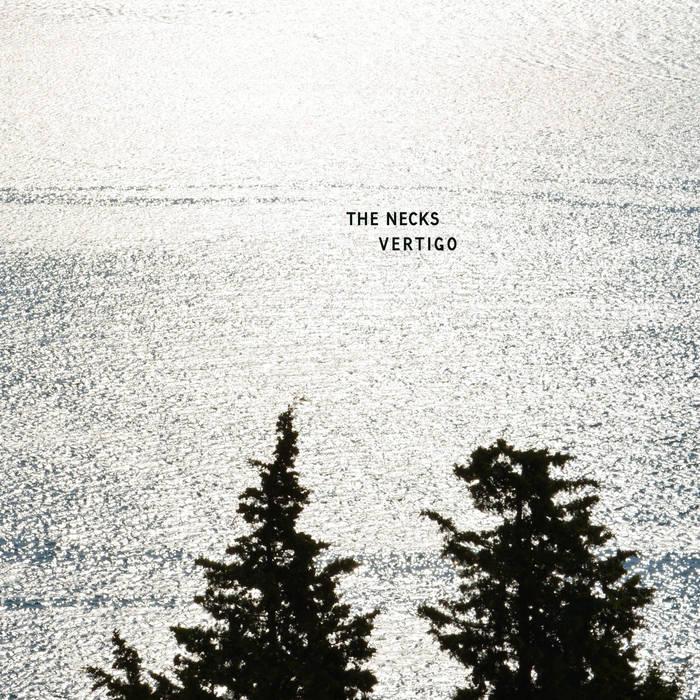 THE NECKS – Vertigo