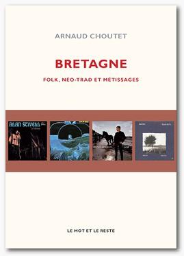 Arnaud CHOUTET – Bretagne : folk, néotrad et métissages
