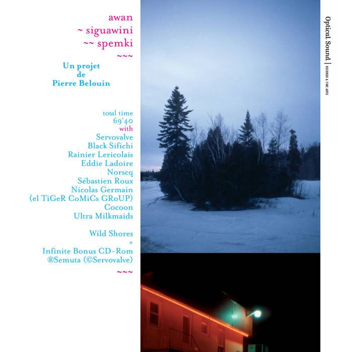 Pierre BELOIN & Various artists – Awan-Siguawini-Spemki