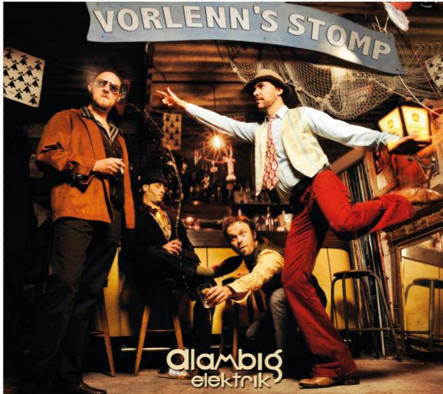 ALAMBIG ELEKTRIK – Vorlenn's Stomp