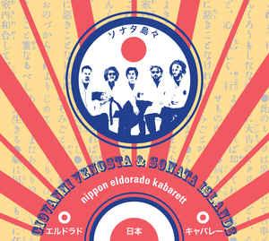 Giovanni VENOSTA & SONATA ISLANDS – Nippon Eldorado Kabarett