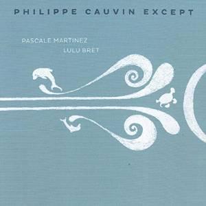 PhilippeCauvinExcept