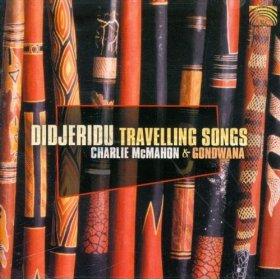 Charlie McMAHON & GONDWANA – Didjeridu Travelling Songs