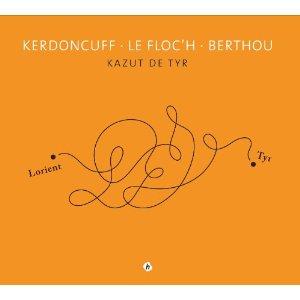 KERDONCUFF / LE FLOCH / BERTHOU – Kazut de Tyr