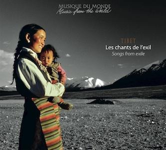 Tibet : Les Chants de l'exil