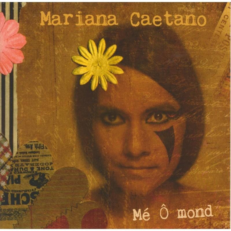 Mariana CAETANO – Mé ô Mond