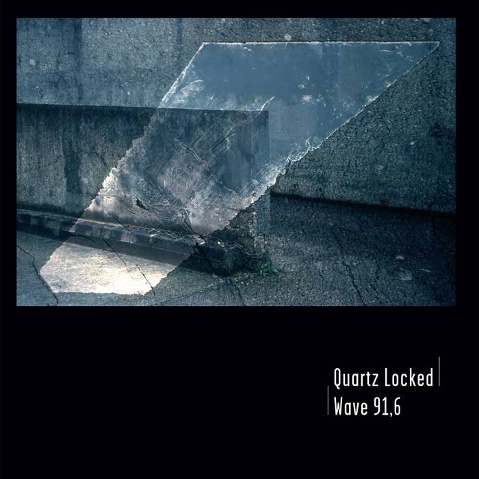 QUARTZ LOCKED – Wave 91,6