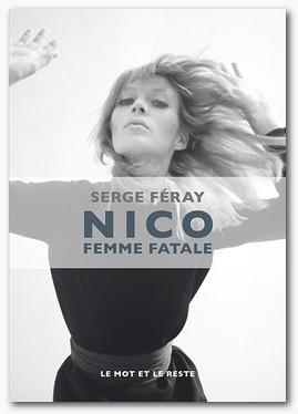 Serge FÉRAY – Nico, Femme fatale