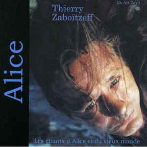 Thierry ZABOITZEFF – Alice