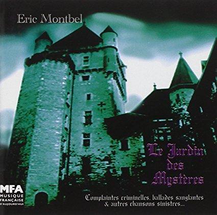 Éric MONTBEL – Le Jardin des mystères