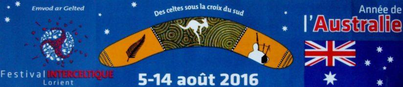 Festival Interceltique de Lorient 2016 (1) : Année de l'Australie