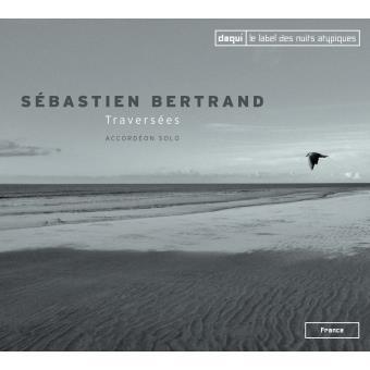 Sébastien BERTRAND – Traversées