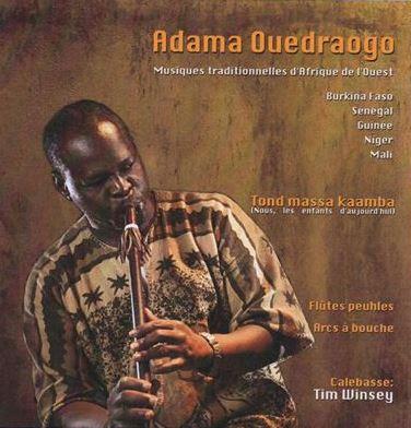 Adama OUEDRAOGO –Tond massa kaamba (Nous les enfants d'aujourd'hui) – Musiques traditionnelles d'Afrique de l'Ouest